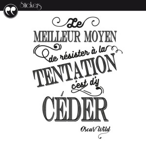 Stickers 50 x 70 cm - Citation Oscar Wild