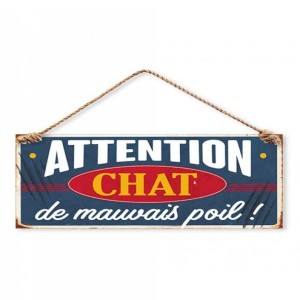 Plaque Décorative en Métal 13x30 cm – Attention Chat de Mauvais Poil !