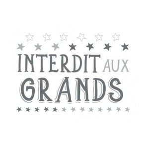Stickers 50 x 70 cm – Interdit Aux Grands