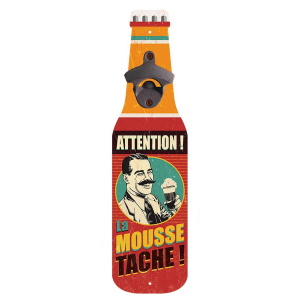 Décapsuleur Mural Vintage attention la mousse tache