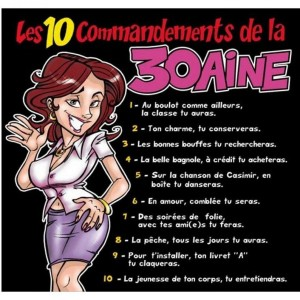 Tee Shirt les 10 commandements de la 30 aine