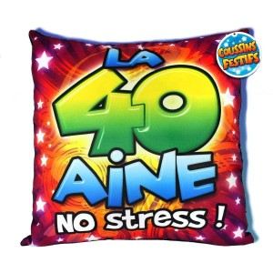 Coussin 40 aine NO STRESS