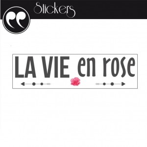 Stickers Citation - La Vie en Rose !